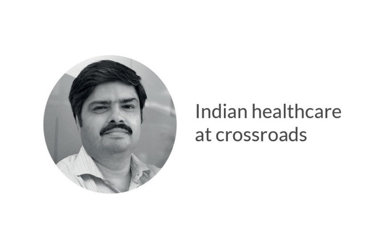Indian healthcare at crossroads