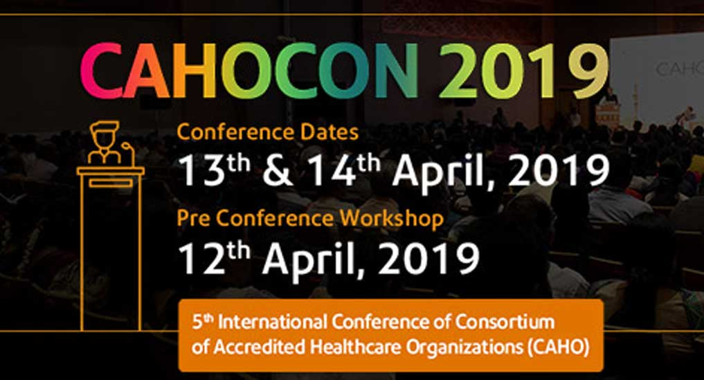 CAHOCON 2019 to highlight quality healthcare, upgradation of patient