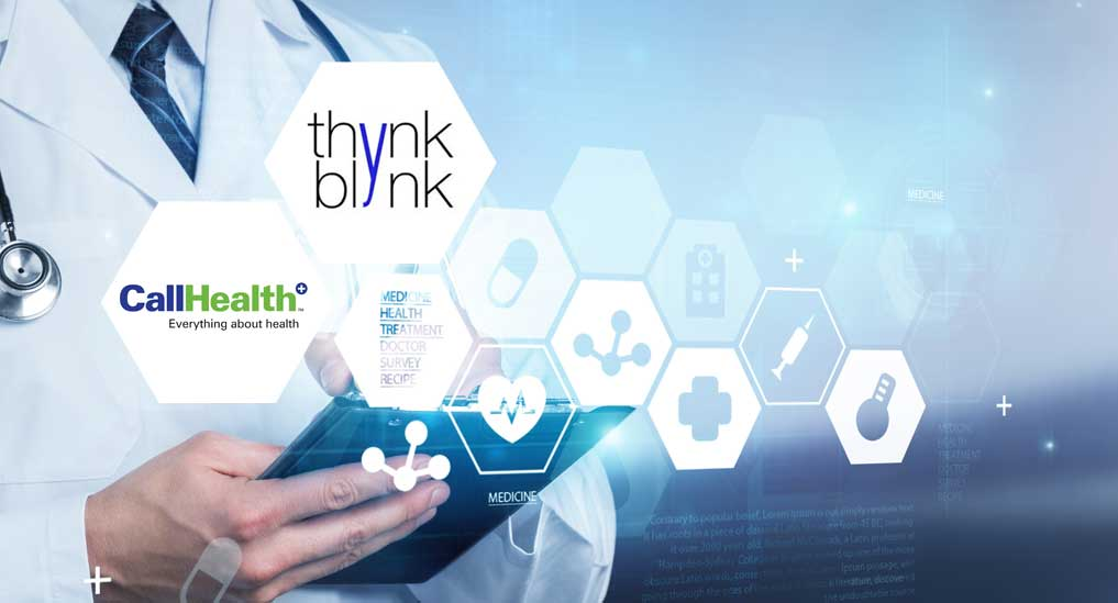 CallHealth partners with ThynkBlynk for secured healthcare data integration